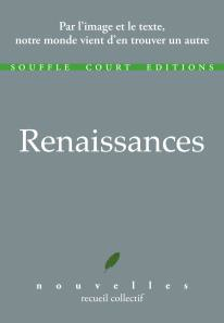 Renaissances Editions Souffle Court